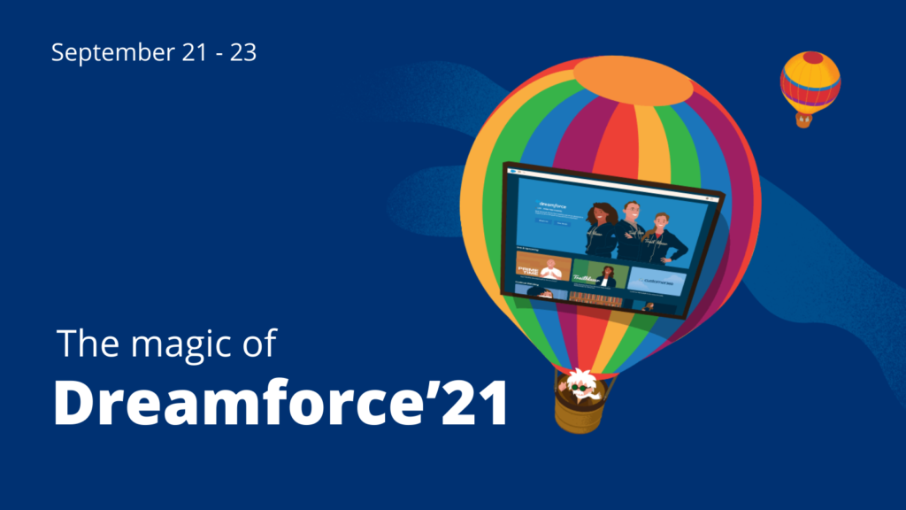 The magic of Dreamforce'21 – The Guide